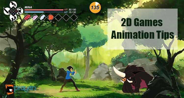5 Tips For Making Great Animations For 2d Games Prayan Animation