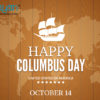 Second Monday in Oct: COLUMBUS DAY