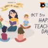 5th October:  World Teachers Day