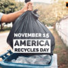 15th November: America Recycles Day