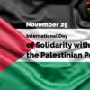 29th November: International Day of Solidarity with the Palestinian People