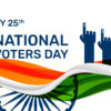 25th January: National Voters Day