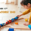 17th January: Kid Inventors Day