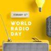 13th February: World Radio Day