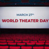 27th March: World Theater Day